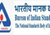 Indian Bureau of Standards (BIS)